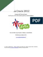 Via Cruc is 2013