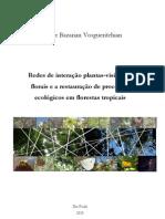 vosgueritchian2010 - Redes de interação plantas-visitantes