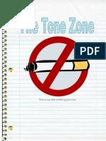 The Tone Zone