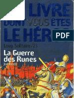 Loup Solitaire 24 - La Guerre Des Runes 1984/1998
