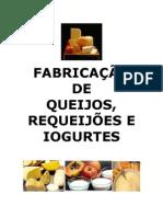 0005 - Fabricação de Queijos, Requeijões e Iogurtes