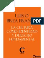 La Cultura Como Identidad y Derecho Fundamental Luis O. Brea Franco.ebook - CONARE