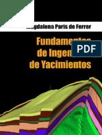 Fundamentos de Ingeniería de Yacimientos - Magdalena Paris de Ferrer