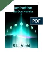 S. L. Viehl - Illumination