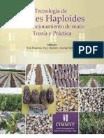 Tecnología de dobles haploides en el mejoramiento de maíz