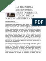LA REFORMA MIGRATORIA DEBE CORREGIR RUMBO DE LA NACION AMERICANA