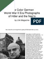 Rare Color German WW II Era Photos of Hitler & Nazis