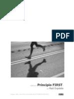 Principio First