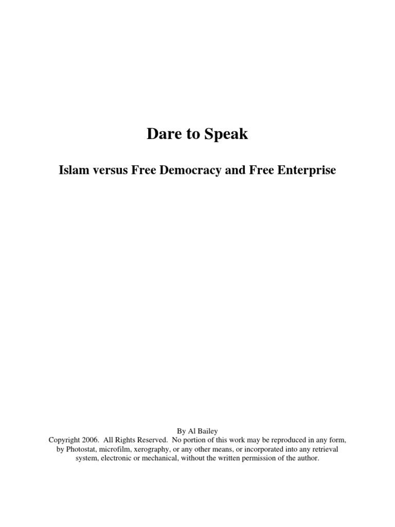 Dare to Speak - Islam vs Free Democracy and Free Enterprise