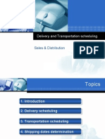 Delivey and Trasnportation Scheduling
