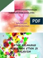 Latar Belakang Dan Kepentingan Hubungan Etnik Di Malaysia