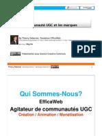 Interets des Communautes UGC pour les Marques