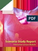 Scenario Study Report