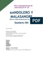 Bandolero y Malasangre, Gustavo Ott