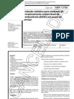 NBR 13788 - Protecao Catodica Para Sistemas de Armazenamento Subterraneo de Combustiveis (SASC) Em Posto de Servico - Norma Cancelada