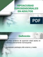 Hipoacusias Neurosensoriales en Adultos