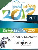 Amjasa Con El Dia Mundial Del Agua 2012