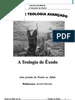 A Teologia de Êxodo