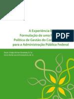 Fresneda, Goncalves, 2007. Proposta de Politica de GC na Adm. Publica Federal