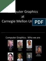 CMU Graphics 2011