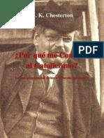 G. K. Chesterton - ¿Por qué me Convertí al Catolicismo?
