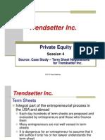 Session 4 Lecture Slides Case Study Trendsetter Inc