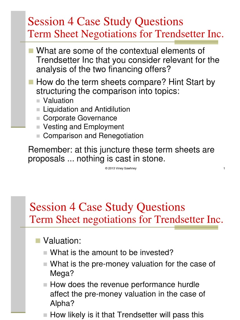 session 4 case study questions trendsetter inc