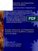 Biosafety, Biosecurity, And Preparedness Within and Without SynBERC •