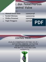 Instalasi Dan Pemeliharaan Control Valve Kelompok 5 By