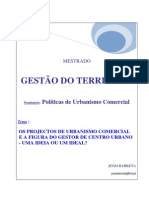 Os Projectos de Urbanismo Comercial e a Figura Do Gestor de Centros Urbano Ideia Ou Ideal