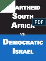 Apartheid South Africa vs Democratic Israel