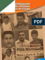 Revictimización a las víctimas de crímenes de Estado