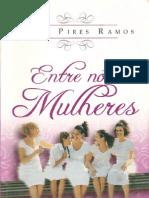 Entre Nós Mulheres - Sônia Pires Ramos