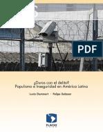 ¿DUROS  CON EL DELITO  POPULISMO E INSEGURIDAD EN AMERICA LATINA. DAMMERT  Y SALAZAR