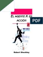Sheckley, Robert - El Agente X en Accion