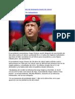 05-03-13 Hugo Chávez, Presidente de Venezuela muere de cáncer