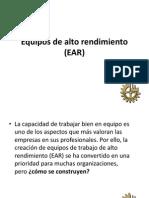 Equipos de Alto Rendimiento (EAR)