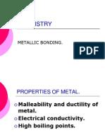 Metallic Bonding.