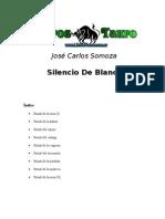 Somoza, Jose Carlos - Silencio de Blanca