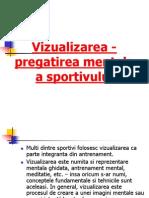 Vizualizarea - Pregatirea Mentala a Sportivului