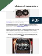 Como Usar El Vacuometro Para Carburar Motos