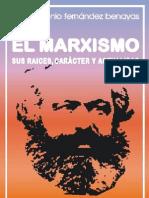 Marxismo (Raices, Caracter y Actual Id Ad)