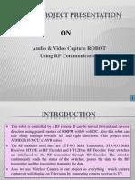 Audio video Capturing Robot using RF Communication