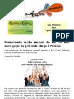 Prometendo renda mensal de R$ 10 mil, novo golpe da pirâmide chega à Paraíba