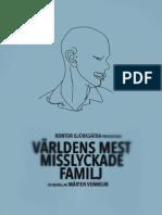 Världens Mest Misslyckade Familj