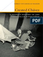 We Created Chávez by George Ciccariello-Maher
