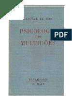 GUSTAVE LE BON - Psicologia das multidões