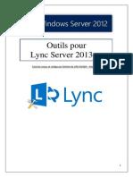 Outils pour Lync Server 2013 (tuto de A à Z)