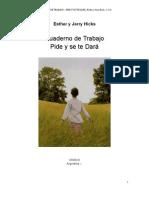 Abraham Hicks Cuaderno de Trabajo de Pide y Se Te Dara.pdf