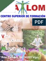Revista Vida Saludable Marzo 2013- Centro de Naturopatia Shalom- Acupuntura